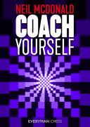 Coach Yourself (Neil McDonald)  Content?id=BOEUvgEACAAJ&printsec=frontcover&img=1&zoom=1&imgtk=AFLRE73ji4FXN0XdtToMoXYTh5MpsT6oIz_rCj-4l-GoPBfs9sqhE79x-ET8pGdKjs1wWEih5mx88Lkobxb_BZESbfRKJtqv5yRaWI2h2U1zawrc0rp2gubGC5xmN_-0vY7tvFJQfUS1